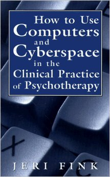 How To Use Computers And Cyberspace In The Clinical Practice Of Psychoterapy