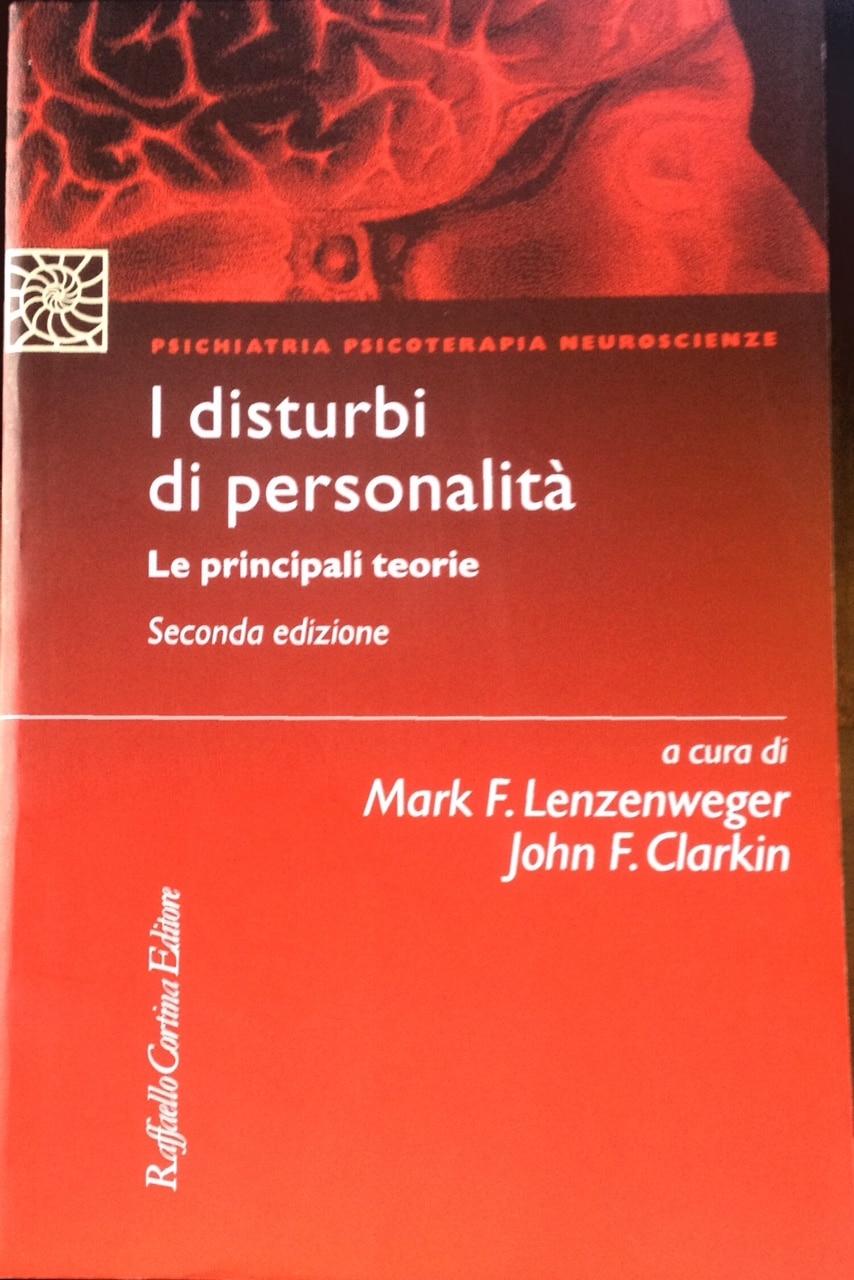 I Disturbi Di Personalità. Le Principali Teorie