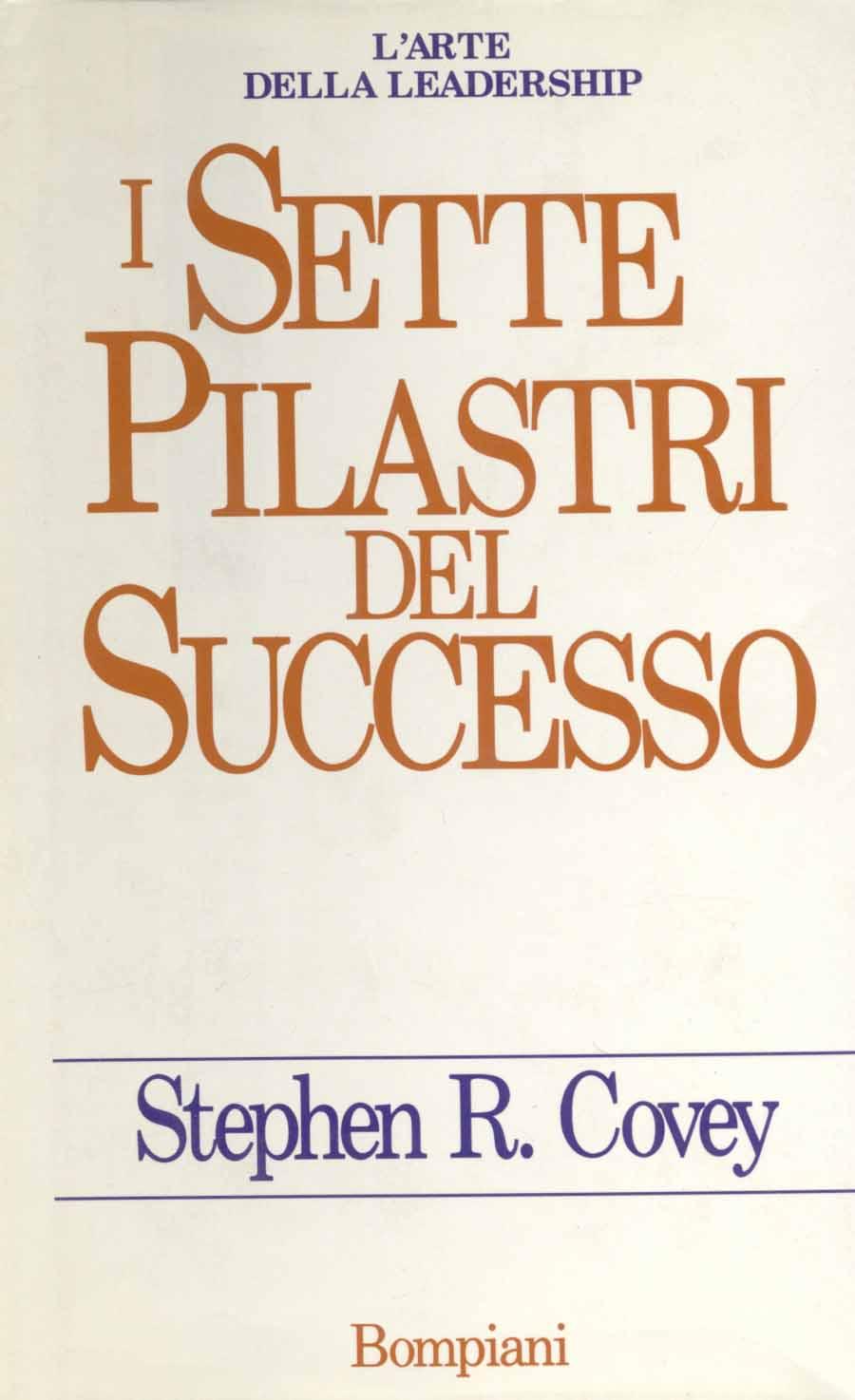 I Setti Pilastri Del Successo