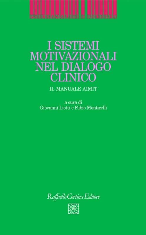 I Sistemi Motivazionali Nel Dialogo Clinico. Il Manuale Aimit