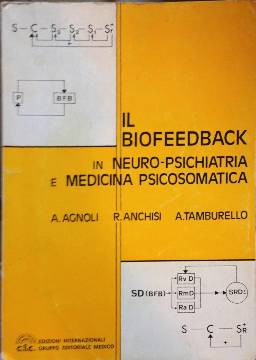 Il biofeedback in neuropsichiatria e medicina psicosomatica