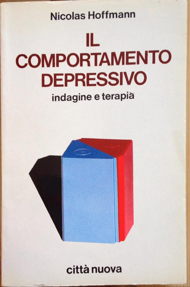 Il Comportamento Depressivo – Indagine E Terapia