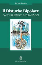 Il Disturbo Bipolare, L'approccio Del Trattamento Centrato Sulla Famiglia