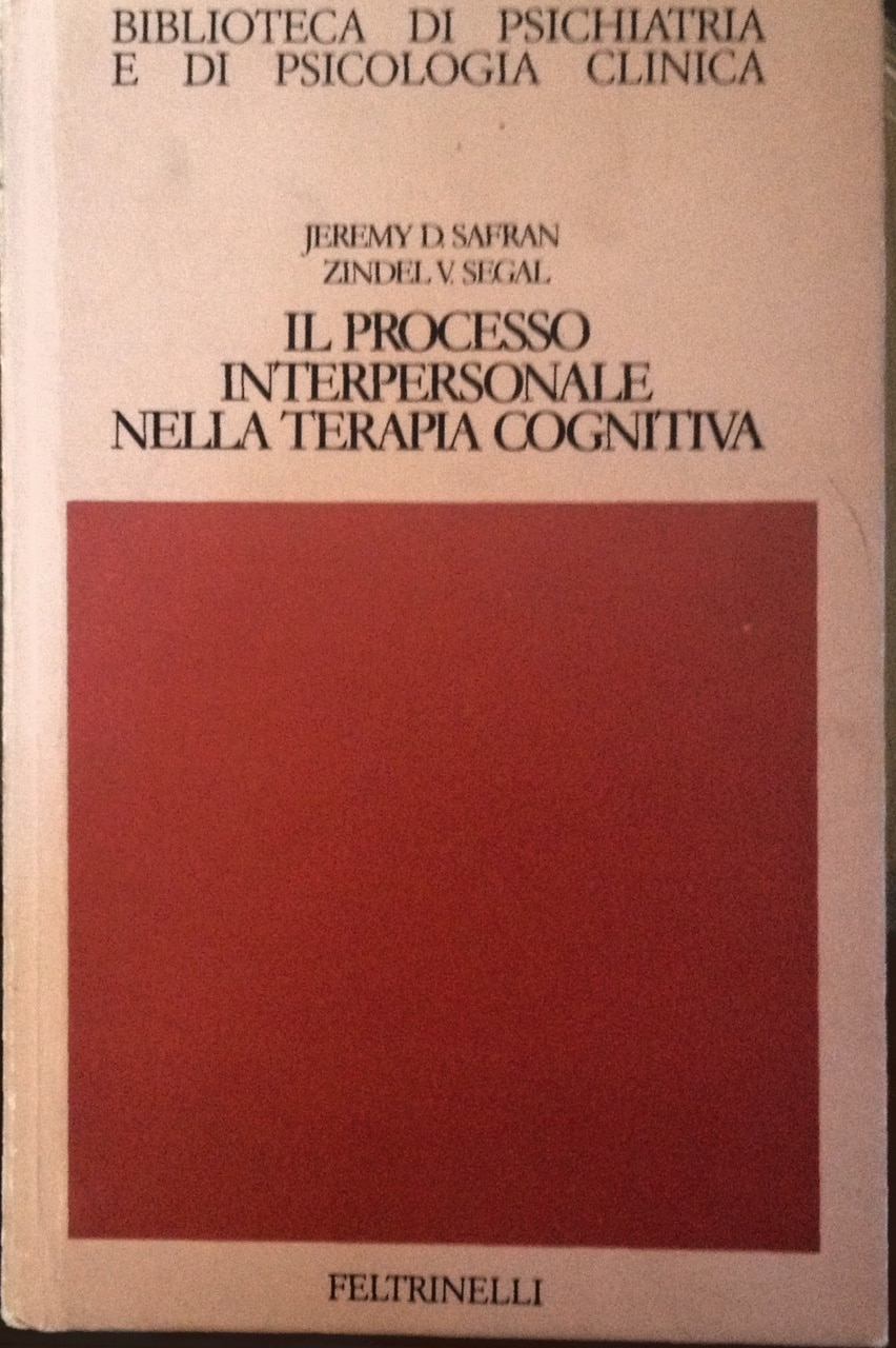 Il Processo Interpersonale Nella Terapia Cognitiva