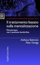 Il Trattamento Basato Sulla Mentalizzazione.psicoterapia Con Il Paziente Borderline