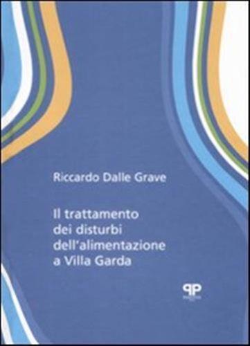 Il Trattamento Dei Disturbi Dell'alimentazione A Villa Garda