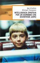 Intelligenza Emotiva Per Un Bambino Che Diventerà Uomo