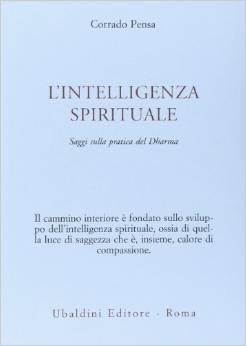 L'intelligenza Spirituale.saggi Sulla Pratica Del Dharma
