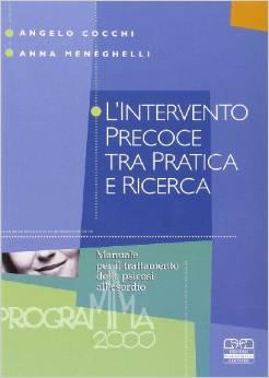 L'intervento Precoce Tra Pratica E Ricerca, Manuale Per Il Trattamento Delle Psicosi All'esordio