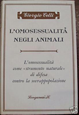 """L'omosessualità Tra Gli Animali. L'omosessualità Come """"strumento Naturale"""" Di Difesa Contro La Sovrappopolazione"""