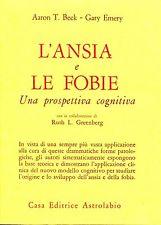 L'ansia E Le Fobie, Una Prospettiva Cognitiva
