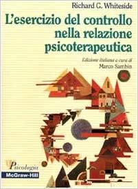 L'esercizio Del Controllo Nella Relazione Psicoterapeutica