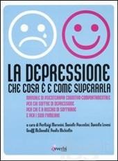 La Depressione.che Cosa è E Come Superarla