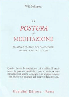 La Postura Di Meditazione Manuale Pratico Per I Meditanti Di Tutte Le Tradizioni