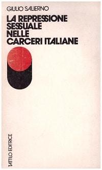La Repressione Sessuale Nelle Carceri Italiane