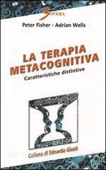 La Terapia Metacognitiva-caratteristiche Distintive