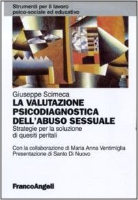 La Valutazione Psicodiagnostica Dell'abuso Sessuale