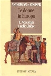 Le Donne In Europa – 1. Nei Campi E Nelle Chiese