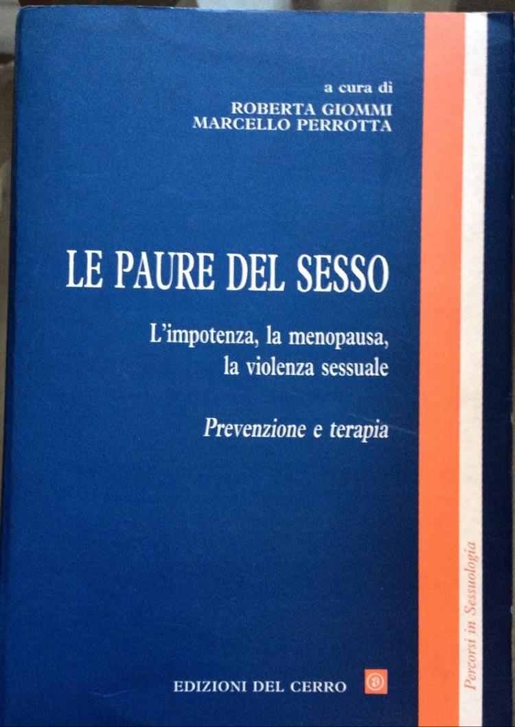 Le Paure Del Sesso – L'impotenza, La Menopausa, La Violenza Sessuale