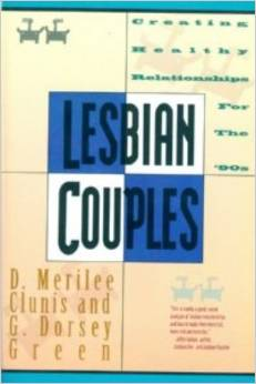 Lesbian Couples: Creating Healthy Relationships For The '90s
