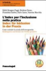 L'index Per L'inclusione Nella Pratica – Come Costruire La Scuola Dell'eterogeneità