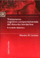 Trattamento Cognitivo-comportamentale Del Disturbo Borderline  Il Modello Dialettico