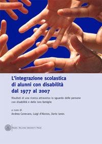 L'integrazione Scolastica Di Alunni Con Disabilità Dal 1977 Al 2007