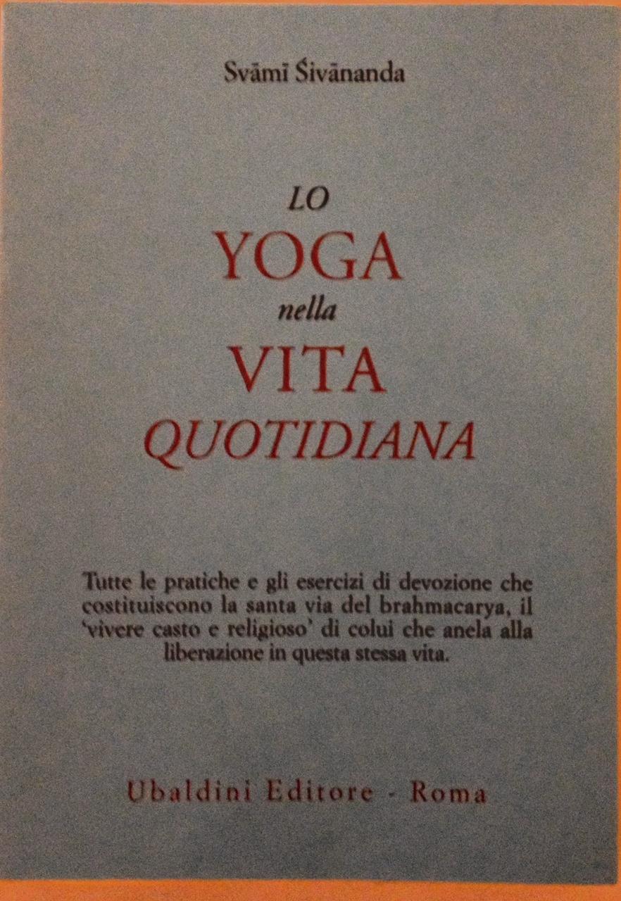 Lo Yoga Nella Vita Quotidiana