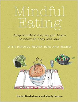 MINDFUL EATING. Stop Mindfulness Eating And Learn To Nourish Body And Soul