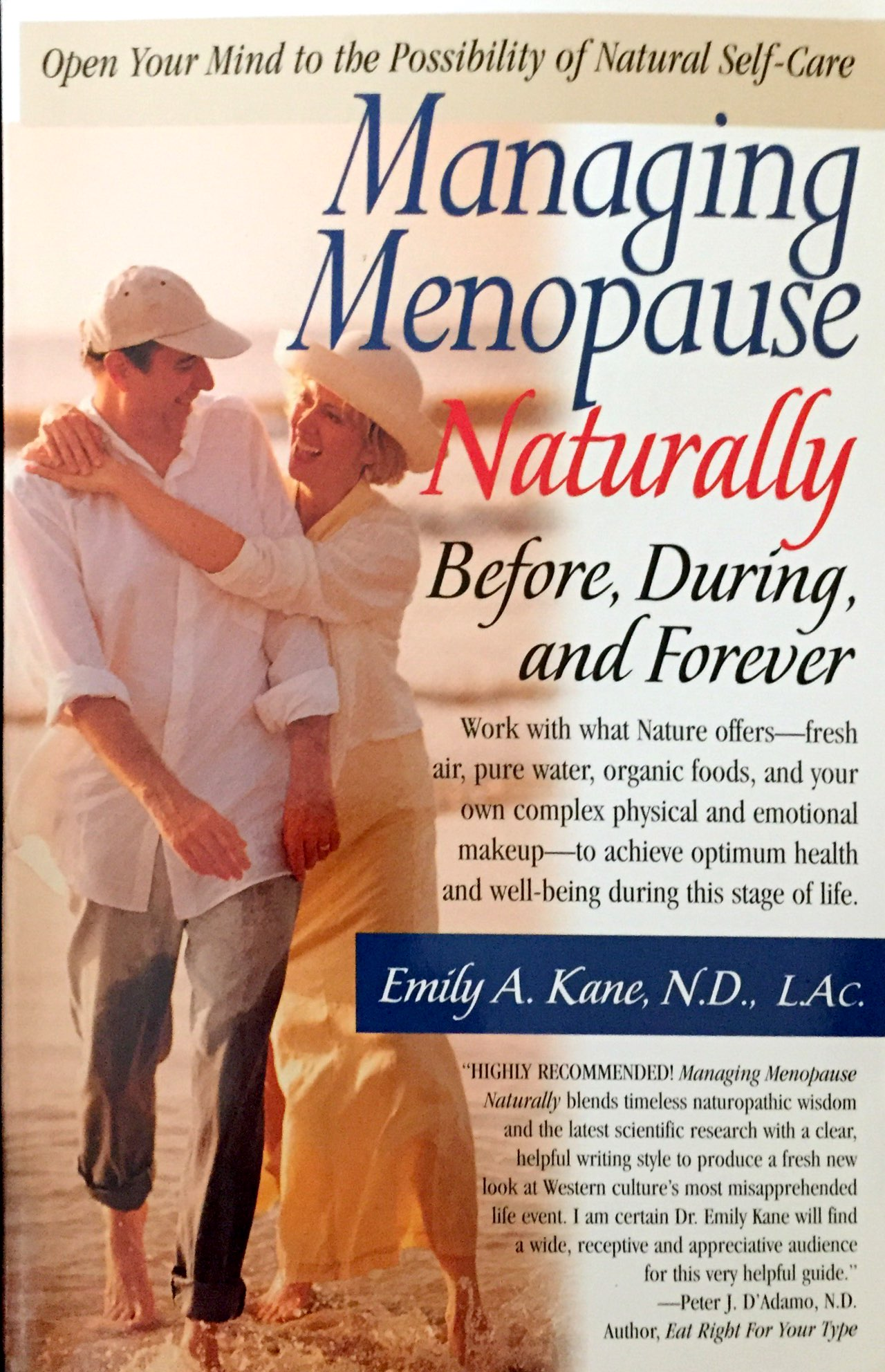 Managing Menopause Naturally Before, During, And Forever