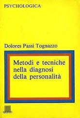 Metodi E Tecniche Nella Diagnosi Della Personalità