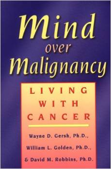 Mind Over Malignancy Living With Cancer