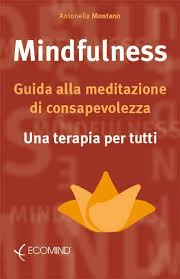 Minfulness – Guida Alla Meditazione Di Consapevolezza