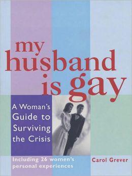 My Husband Is Gay