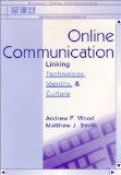 On Line Communication, Linking Technology, Identity & Culture