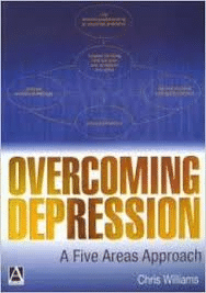 Overcoming Depression A Five Areas Approach