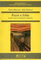 Paure E Fobie: Analisi, Teoria E Trattamento Terapeutico