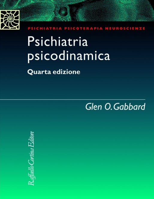 Psichiatria Psicodinamica (iv Edizione)