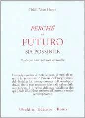 Perché Un Futuro Sia Possibile-  Il Sutra Per I Discepoli Laici Del Buddha