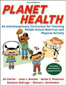 Planet Health: An Interdisciplinary Curriculum For Teaching Middle School Nutrition Ad Physical Activity