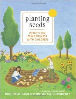 Planting Seeds. Practing Mindfulness With Children