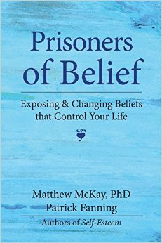 Prisoners Of Belief Exposing And Changing Beliefs That Control Your Life