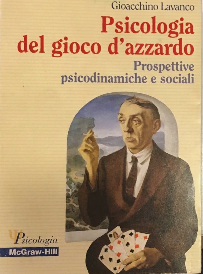 Psicologia Del Gioco D'azzardo – Prospettive Psicodinamiche E Sociali