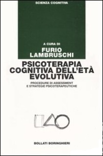 Psicoterapia Cognitiva Dell'età Evolutiva Procedure Di Assessment E Strategie Psicoterapeutiche