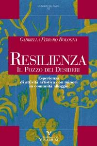Resilienza Il Pozzo Dei Desideri