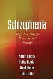 Schizofrenia,  Cognitive Theory, Research And Therapy