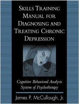 Skills Training Manual For Diagnosing And Reacting Chronic Depression