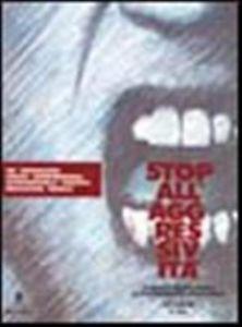 Stop All'aggressività Un Approccio Educativo Integrato Per La Prevenzione Della Violenza Minorile