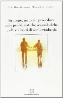 Strategie, Metodi E Procedure Nelle Problematiche Sessuologiche