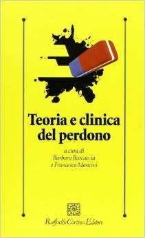 Teoria E Clinica Del Perdono
